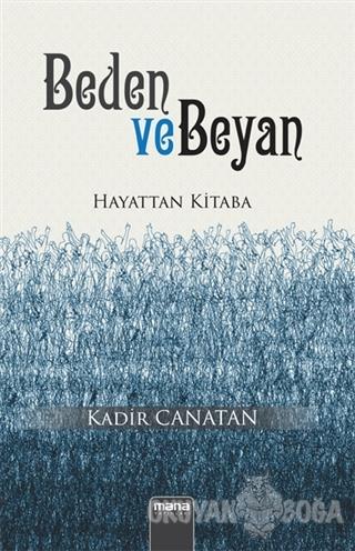 Beden ve Beyan - Kadir Canatan - Mana Yayınları