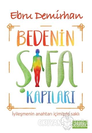 Bedenin Şifa Kapıları - Ebru Demirhan - Libros Yayınları