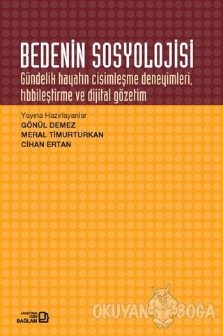 Bedenin Sosyolojisi - Gönül Demez - Bağlam Yayınları