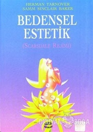 Bedensel Estetik Scarsdale Rejimi - Herman Tarnover - Say Yayınları