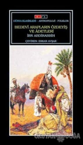 Bedevi Arapların Özdeyiş ve Adetleri - İbn Abdirabbih - Bordo Siyah Ya