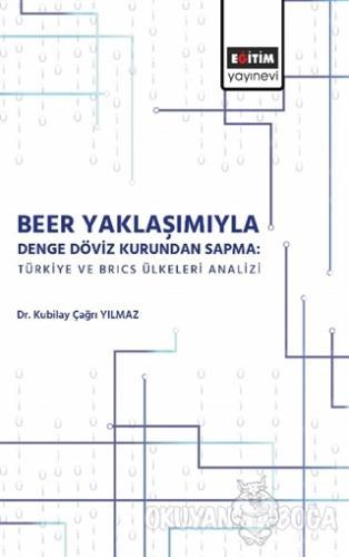 Beer Yaklaşımıyla Denge Döviz Kurundan Sapma