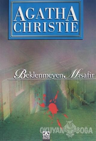 Beklenmeyen Misafir - Agatha Christie - Altın Kitaplar