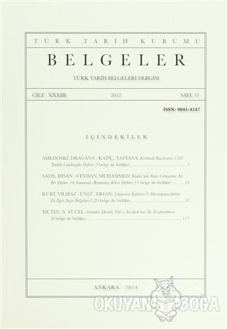 Belgeler - Türk Tarih Belgeleri Dergisi Sayı: 37 Cilt: 33 - Kolektif -