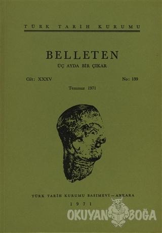 Belleten Sayı: 139 Cilt: 35 - Kolektif - Türk Tarih Kurumu Yayınları