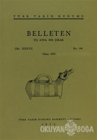 Belleten Sayı: 146 Cilt: 37 - Kolektif - Türk Tarih Kurumu Yayınları