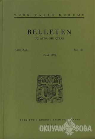 Belleten Sayı: 165 Cilt: 42 - Kolektif - Türk Tarih Kurumu Yayınları