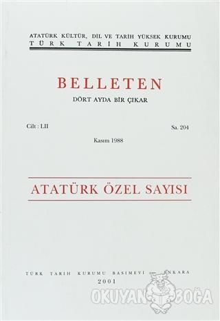 Belleten Sayı: 204 Cilt: 52 - Kolektif - Türk Tarih Kurumu Yayınları