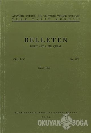 Belleten Sayı: 209 Cilt: 54 - Kolektif - Türk Tarih Kurumu Yayınları