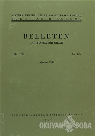 Belleten Sayı: 216 Cilt: 56 - Kolektif - Türk Tarih Kurumu Yayınları