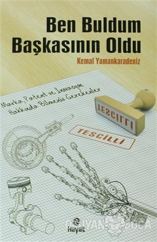 Ben Buldum Başkasının OLdu - Kemal Yamankaradeniz - Hayat Yayınları