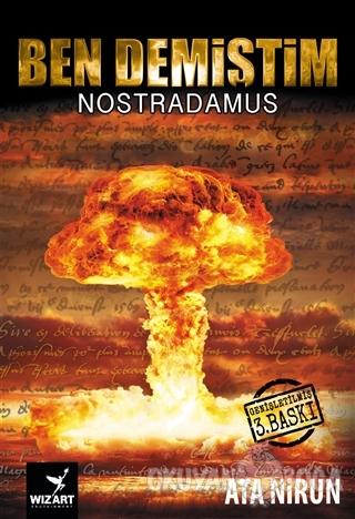 Ben Demiştim - Nostradamus - Ata Nirun - Wizart Yayınları