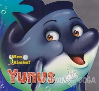 Ben Kimim? - Yunus