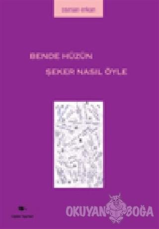Bende Hüzün Şeker Nasıl Öyle - Osman Erkan - Ceylan Yayınları