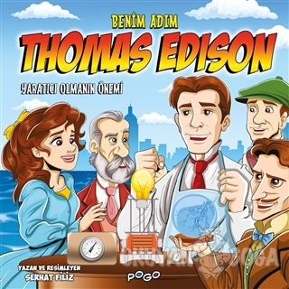 Benim Adım Thomas Edison - Yaratıcı Olmanın Önemi - Serhat Filiz - Pog