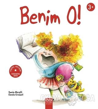 Benim O! - Swain Meralli - 1001 Çiçek Kitaplar