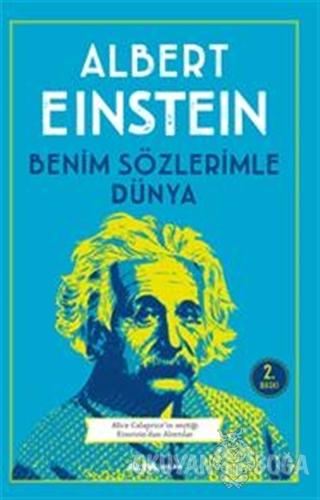 Benim Sözlerimle Dünya - Albert Einstein - Alfa Yayınları