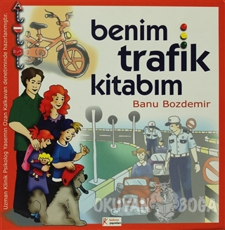 Benim Trafik Kitabım - Banu Bozdemir - Kelime Yayınları