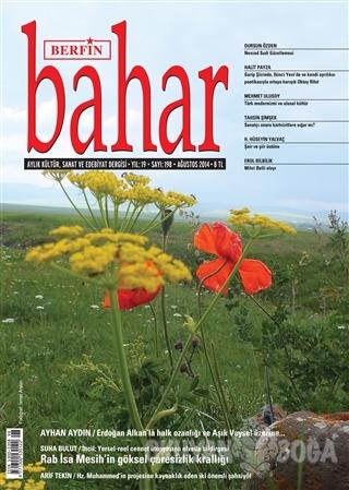Berfin Bahar Aylık Kültür, Sanat ve Edebiyat Dergisi Sayı : 198 - Kole