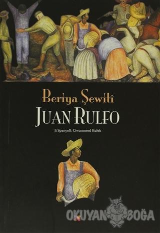 Beriya Şewiti - Juan Rulfo - Lis Basın Yayın