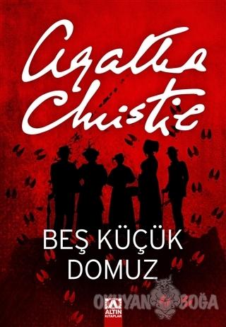 Beş Küçük Domuz - Agatha Christie - Altın Kitaplar