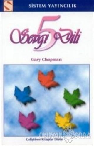 Beş Sevgi Dili - Gary Chapman - Sistem Yayıncılık