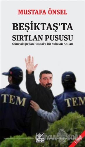 Beşiktaş'ta Sırtlan Pususu - Mustafa Önsel - Kaynak Yayınları