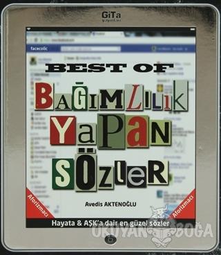 Best of Bağımlılık Yapan Sözler