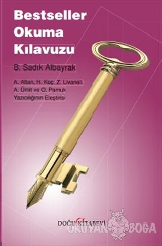 Bestseller Okuma Kılavuzu - B. Sadık Albayrak - Doğu Kitabevi