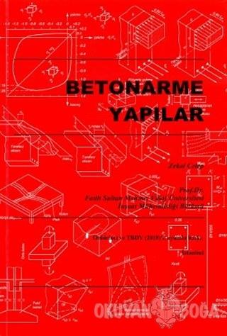 Betonarme Yapılar - Zekai Celep - Yazarın Kendi Yayını - Zekai Celep