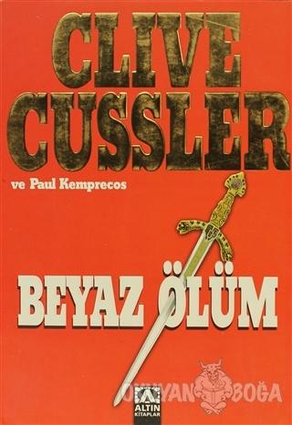 Beyaz Ölüm - Clive Cussler - Altın Kitaplar