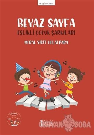 Beyaz Sayfa - Eşlikli Çocuk Şarkıları (CD'li) - Meral Yiğit Helalpara