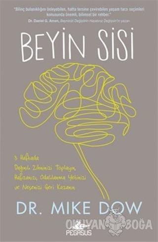 Beyin Sisi - Mike Dow - Pegasus Yayınları