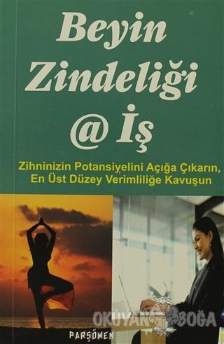 Beyin Zindeliği ve İş - Judith Jewell - Parşömen Yayınları