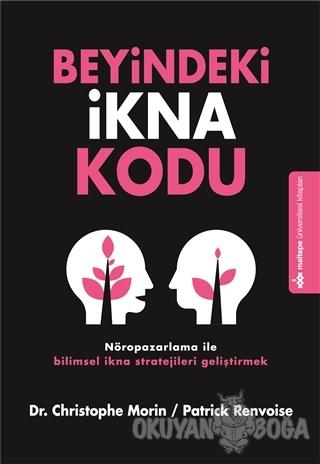 Beyindeki İkna Kodu - Christophe Morin - Kapital Kitapları