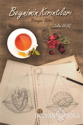 Beynimin Kırıntıları - Selim Uluç - Herdem Kitap