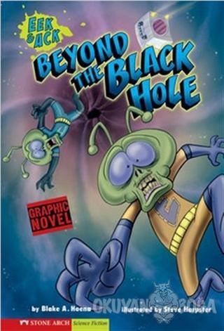 Beyond the Black Hole - Blake A. Hoena - Pearson Hikaye Kitapları