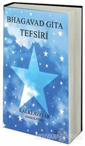 Bhagavad Gita Tefsiri - Serdal Kayar - Sokak Kitapları Yayınları