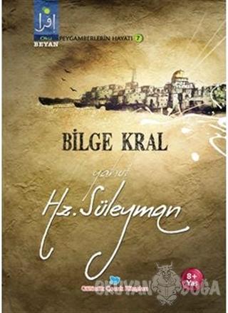 Bilge Kral Yahut Hz. Süleyman - Osman Koca - Beyan Yayınları