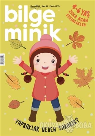 Bilge Minik Dergisi Sayı: 39 Kasım 2019