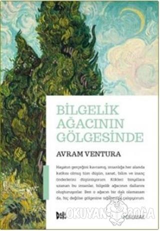 Bilgelik Ağacının Gölgesinde - Avram Ventura - Delidolu
