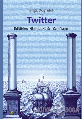 Bilgi Doğruluk ve Twitter