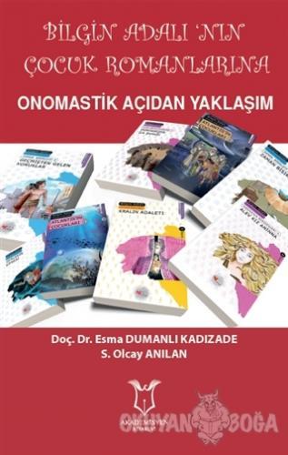 Bilgin Adalı'nın Çocuk Romanlarına Onomastik Açıdan Yaklaşım - Esma Du