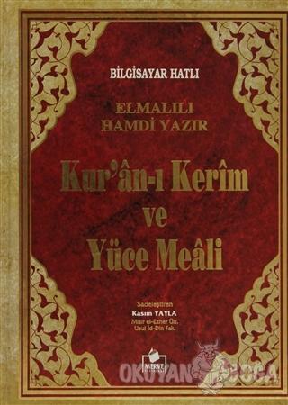 Bilgisayar Hatlı Kur'an-ı Kerim ve Yüce Meali ( Cami Boy - Meal-001) E