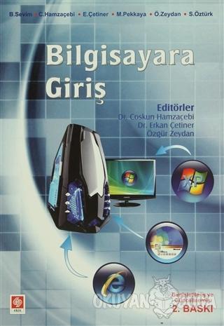 Bilgisayara Giriş - Burhan Sevim - Ekin Basım Yayın - Akademik Kitapla