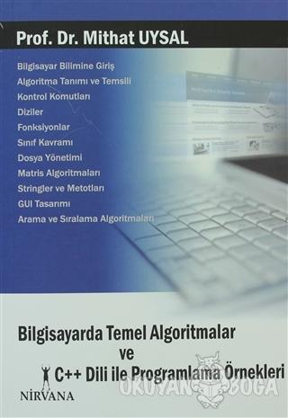 Bilgisayarda Temel Algoritmalar ve C++ Dili ile Programlama Örnekleri