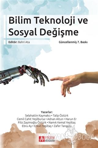 Bilim Teknoloji ve Sosyal Değişme - Kolektif - Pegem Akademi Yayıncılı