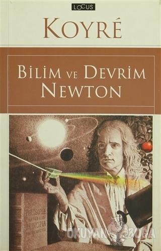 Bilim ve Devrim Newton - Alexandre Koyre - Salyangoz Yayınları