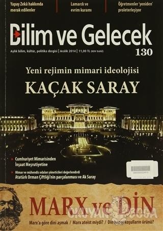 Bilim ve Gelecek Dergisi Sayı: 130 - Kolektif - Bilim ve Gelecek Kitap