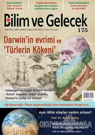Bilim ve Gelecek Dergisi Sayı: 175 Eylül 2018